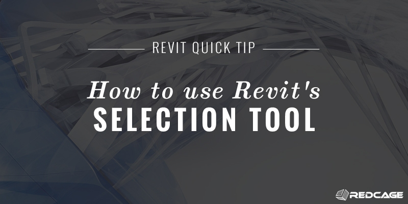 Revit Selection Box Tool