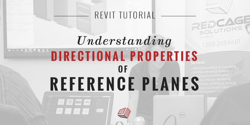 directional-properties-of-revit-reference-planes