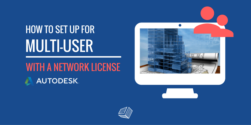 How to Set Up for Multi-User with a Network License