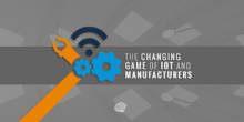 IoT and Manufacturers