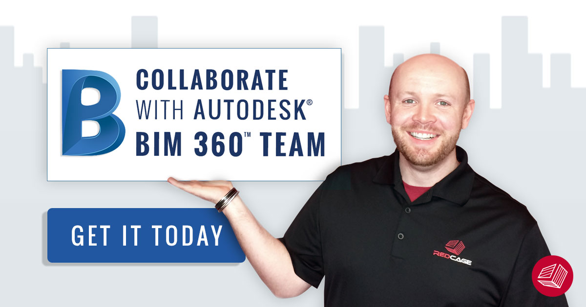 BIM 360 Team - Get it Today
