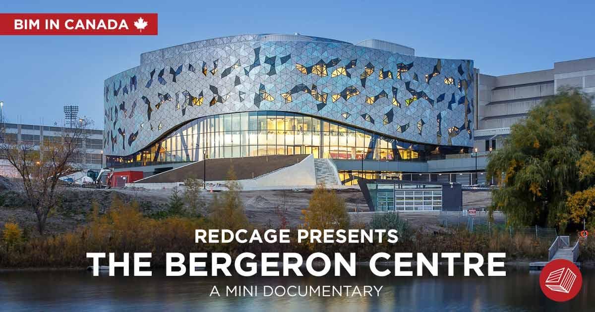 Why the Bergeron Centre Makes a Statement about BIM in Canada