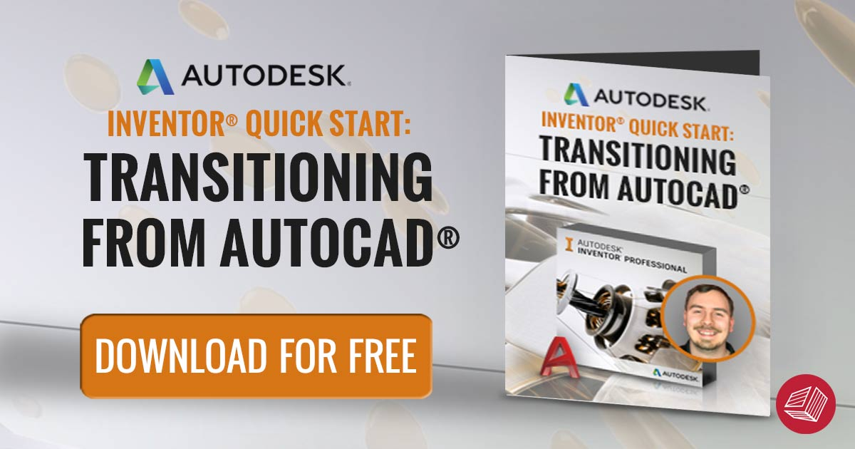 Inventor Quick Start - Transitioning from AutoCAD to Inventor