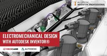 Electromechanical Design with Autodesk Inventor