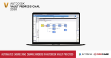 Automated Engineering Change Orders in Autodesk Vault Professional 2020