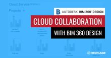 Cloud Collaboration with BIM 360 Design
